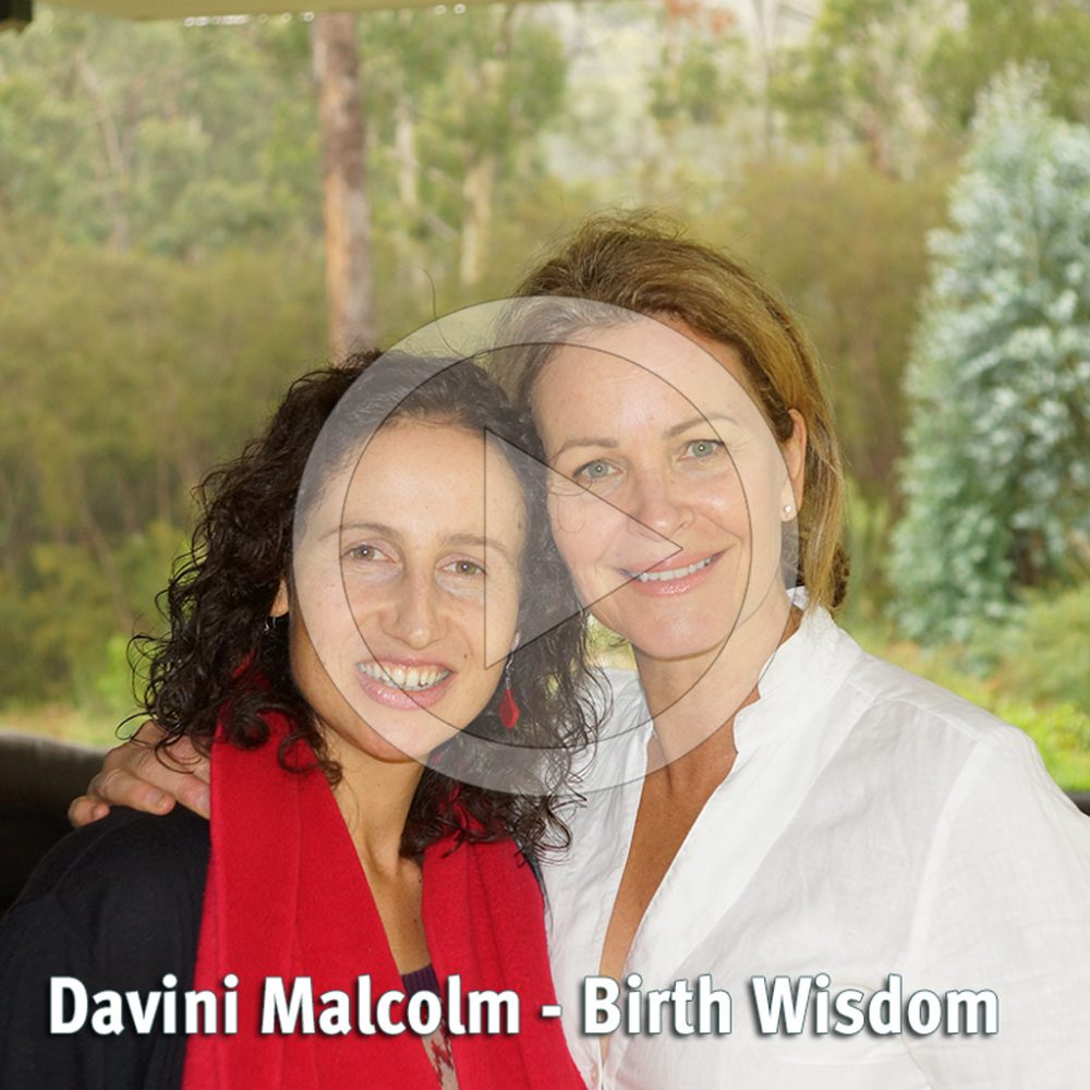 {Video} Birth Goddess Interview with Davini Malcolm – Birth Wisdom