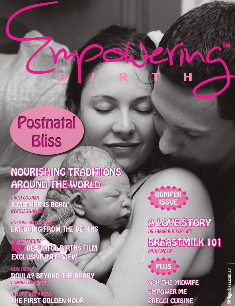 Postnatal Bliss Issue of Empowering Birth Magazine