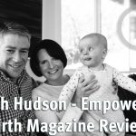 Empowering Birth Magazine Review by Sarah Hudson